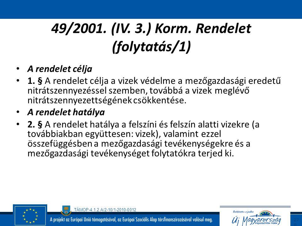 49/2001. (IV. 3.) Korm. Rendelet (folytatás/1)