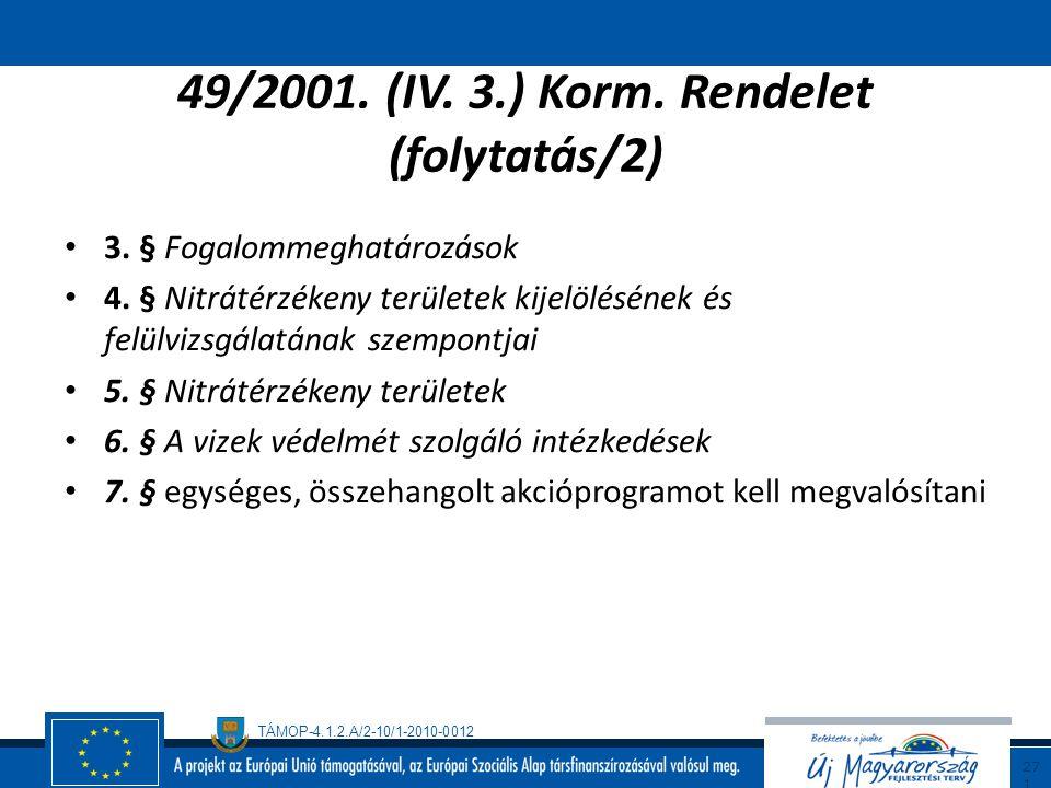 49/2001. (IV. 3.) Korm. Rendelet (folytatás/2)