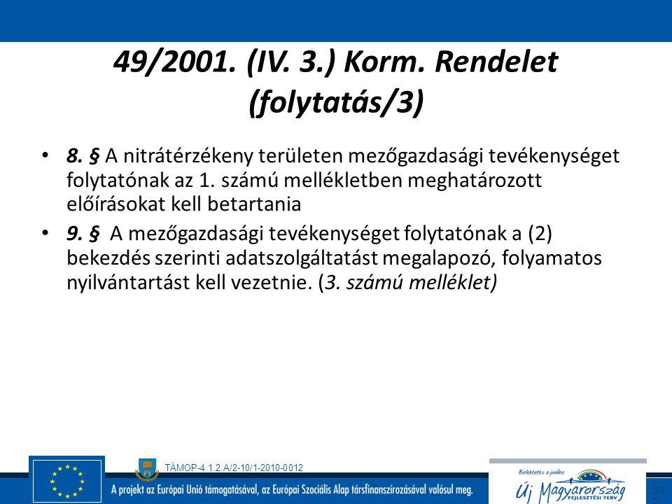 49/2001. (IV. 3.) Korm. Rendelet (folytatás/3)