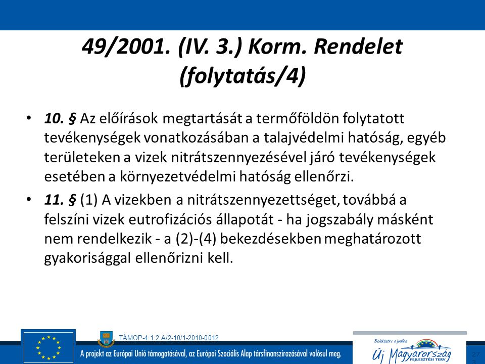 49/2001. (IV. 3.) Korm. Rendelet (folytatás/4)