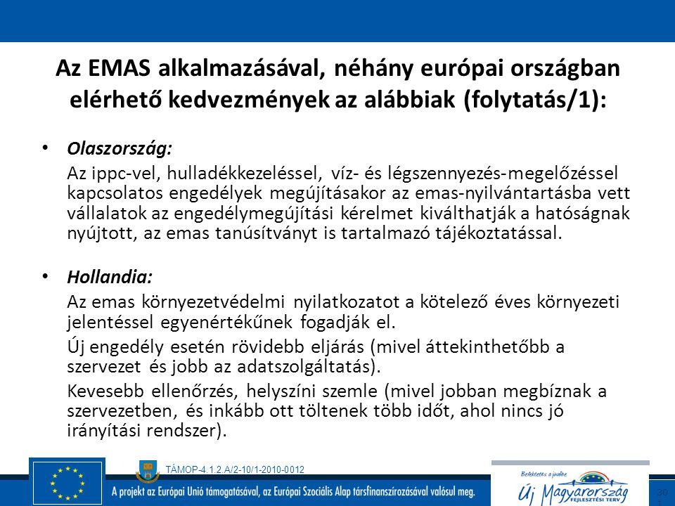 Az EMAS alkalmazásával, néhány európai országban elérhető kedvezmények az alábbiak (folytatás/1):