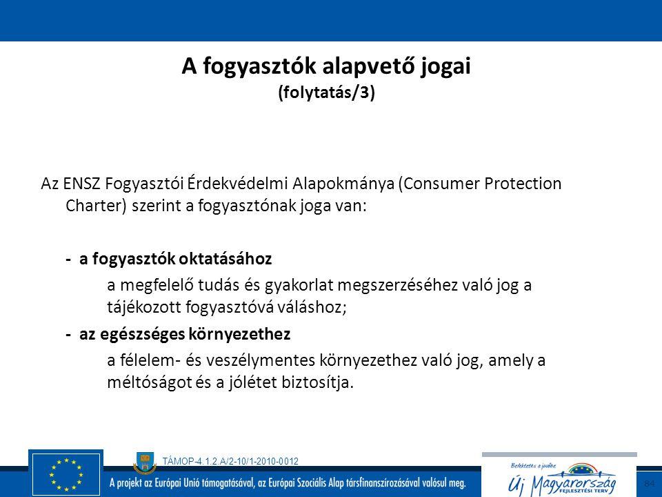 A fogyasztók alapvető jogai (folytatás/3)