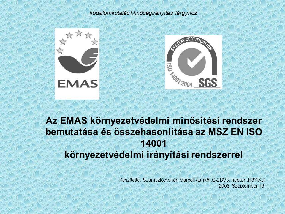 Az EMAS környezetvédelmi minősítési rendszer