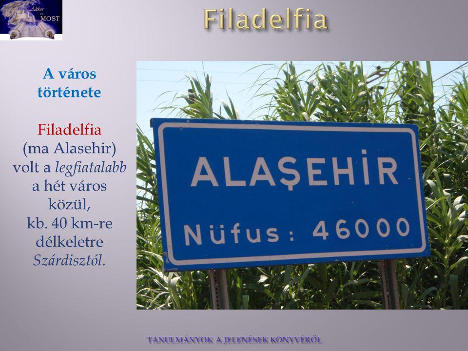 (ma Alasehir) volt a legfiatalabb a hét város közül,