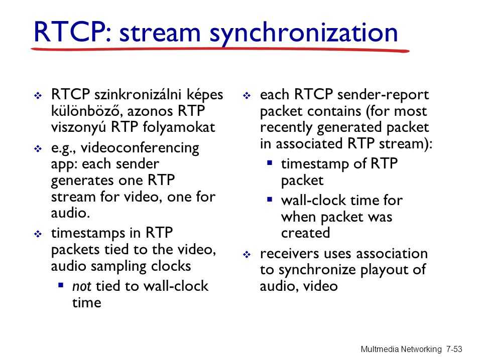 RTCP: stream synchronization