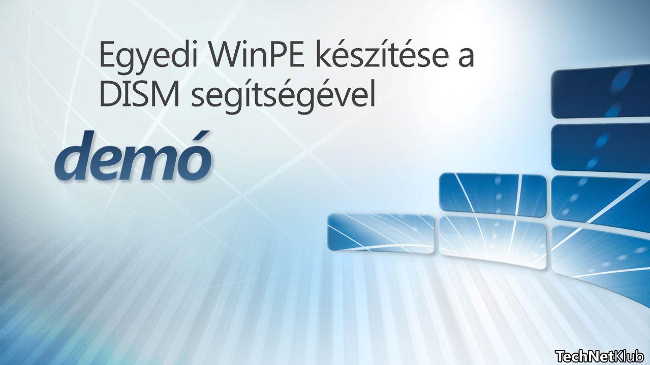Egyedi WinPE készítése a DISM segítségével