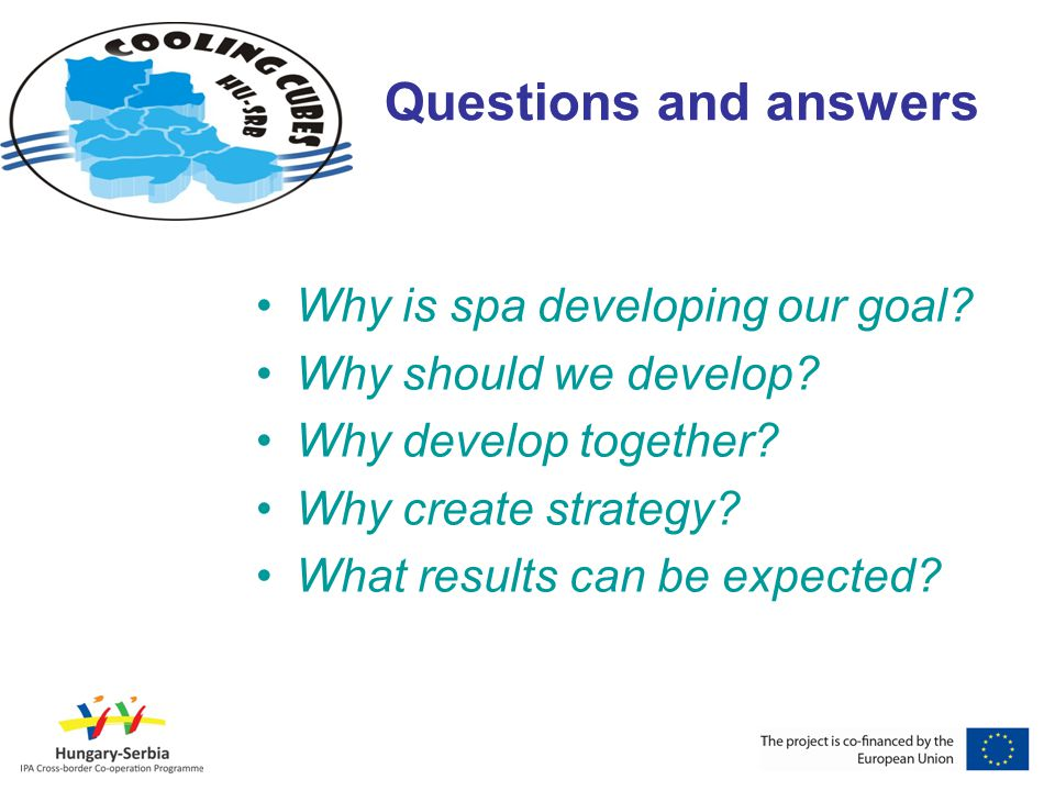 Questions and answers Why is spa developing our goal