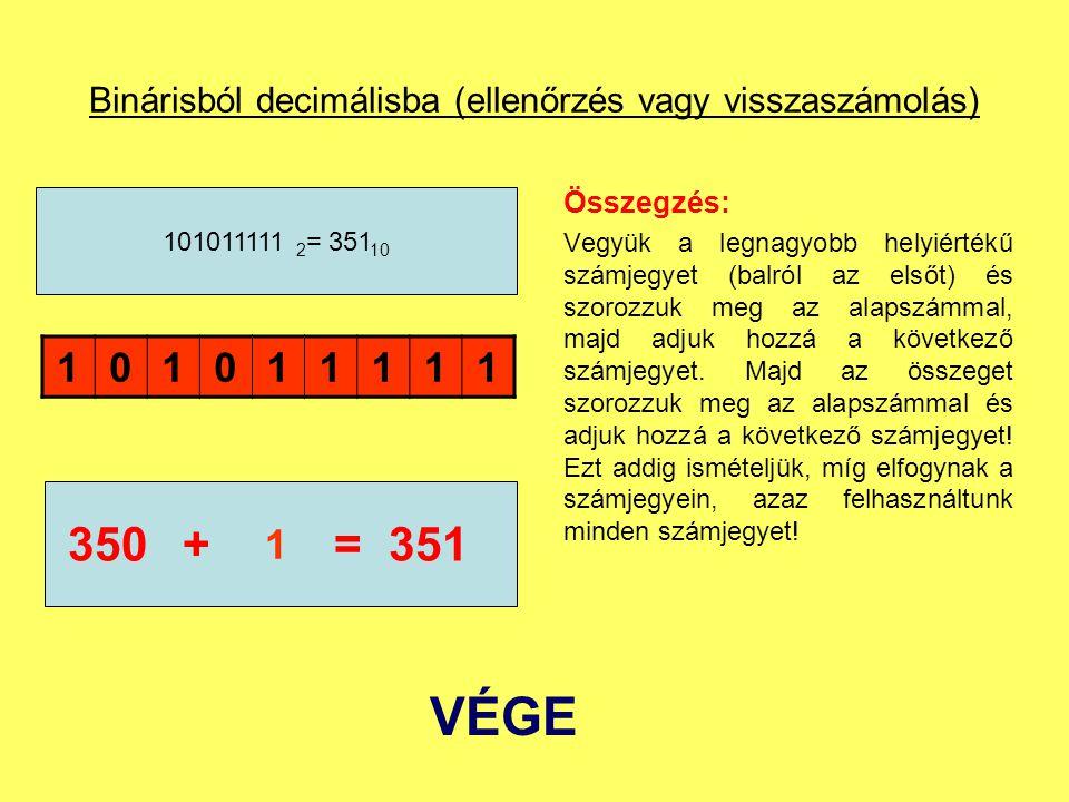 Binárisból decimálisba (ellenőrzés vagy visszaszámolás)