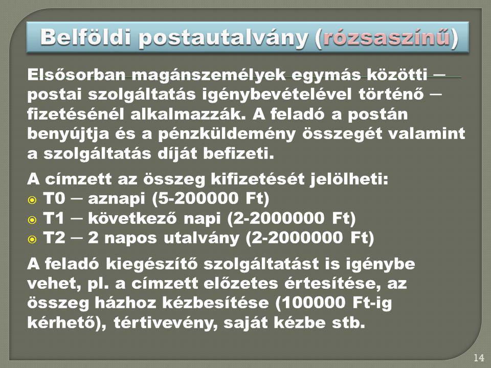 Belföldi postautalvány (rózsaszínű)