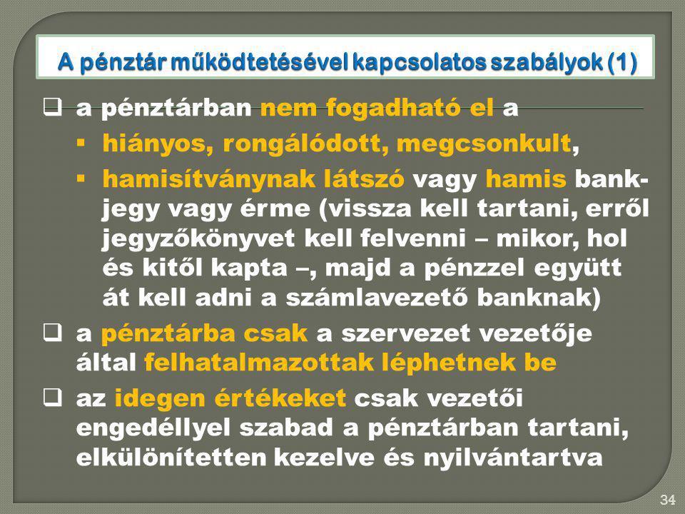 A pénztár működtetésével kapcsolatos szabályok (1)
