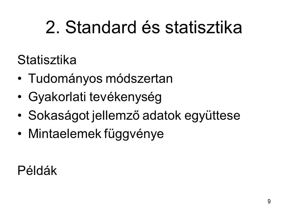 2. Standard és statisztika