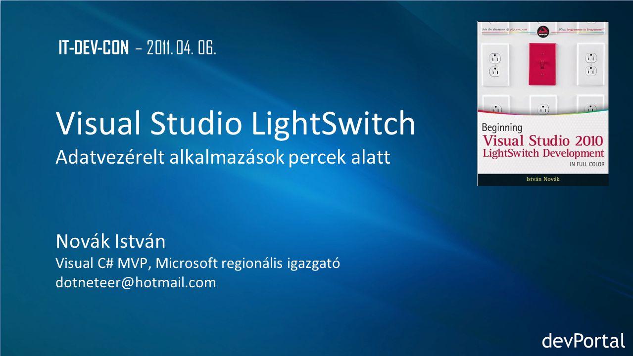Visual Studio LightSwitch Adatvezérelt alkalmazások percek alatt