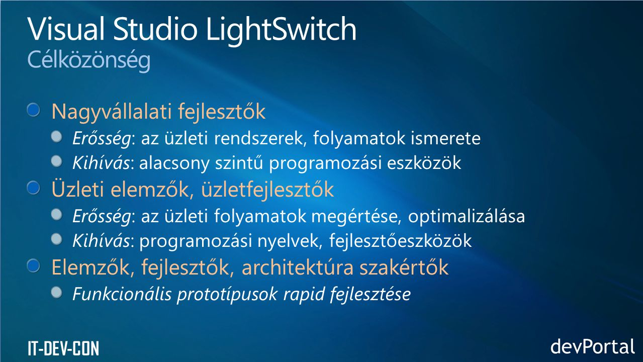 Visual Studio LightSwitch Célközönség
