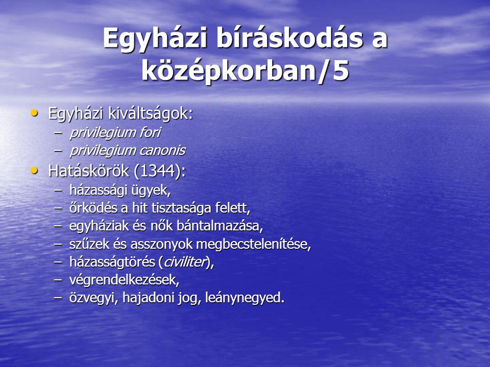 Egyházi bíráskodás a középkorban/5