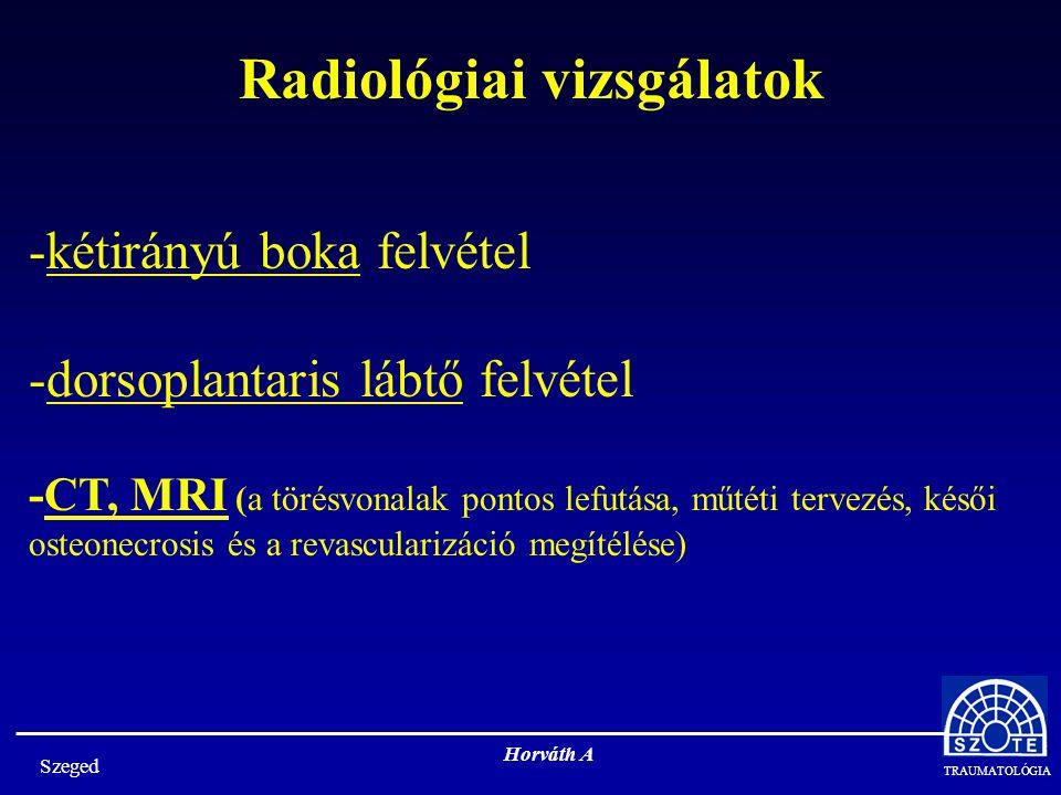 Radiológiai vizsgálatok