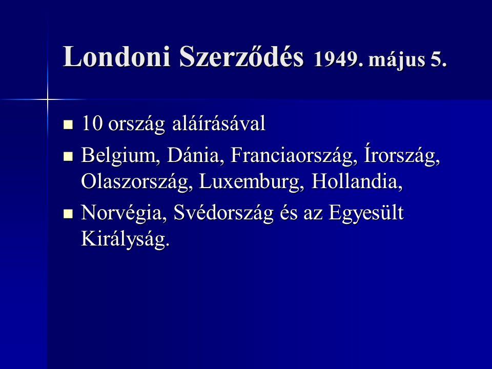 Londoni Szerződés 1949. május 5.