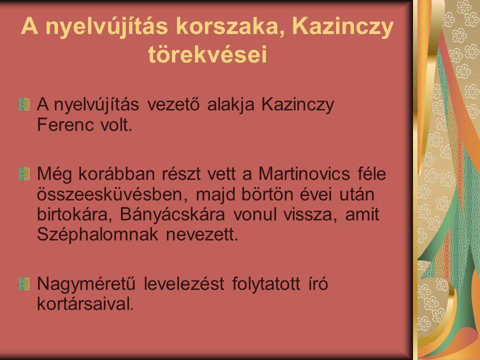 A nyelvújítás korszaka, Kazinczy törekvései