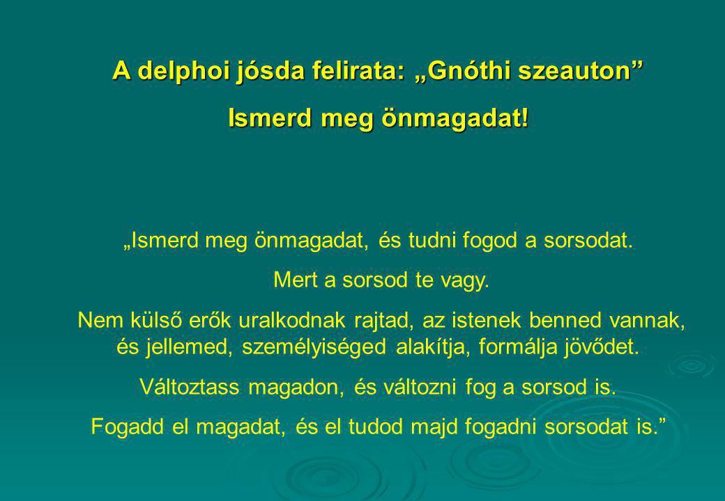 """A delphoi jósda felirata: """"Gnóthi szeauton"""
