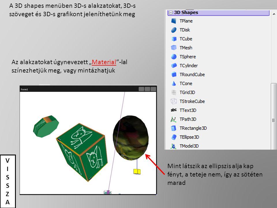 A 3D shapes menüben 3D-s alakzatokat, 3D-s szöveget és 3D-s grafikont jeleníthetünk meg