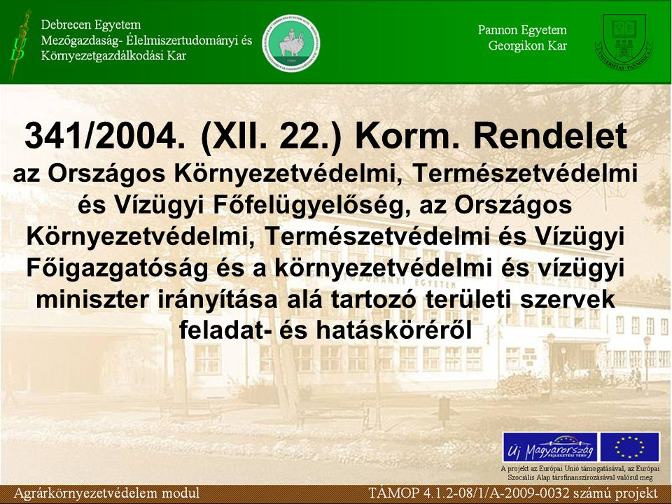 341/2004. (XII. 22.) Korm.