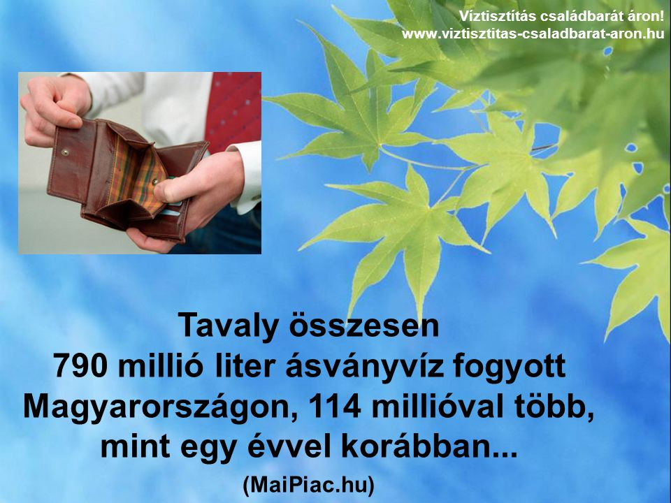 Víztisztítás családbarát áron! www.viztisztitas-csaladbarat-aron.hu