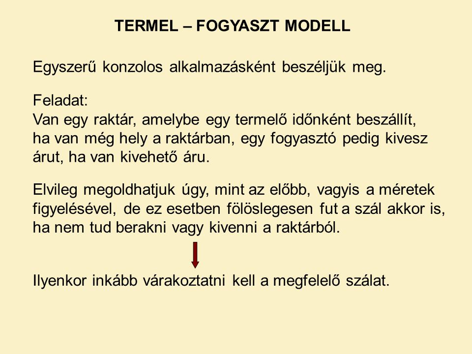 TERMEL – FOGYASZT MODELL
