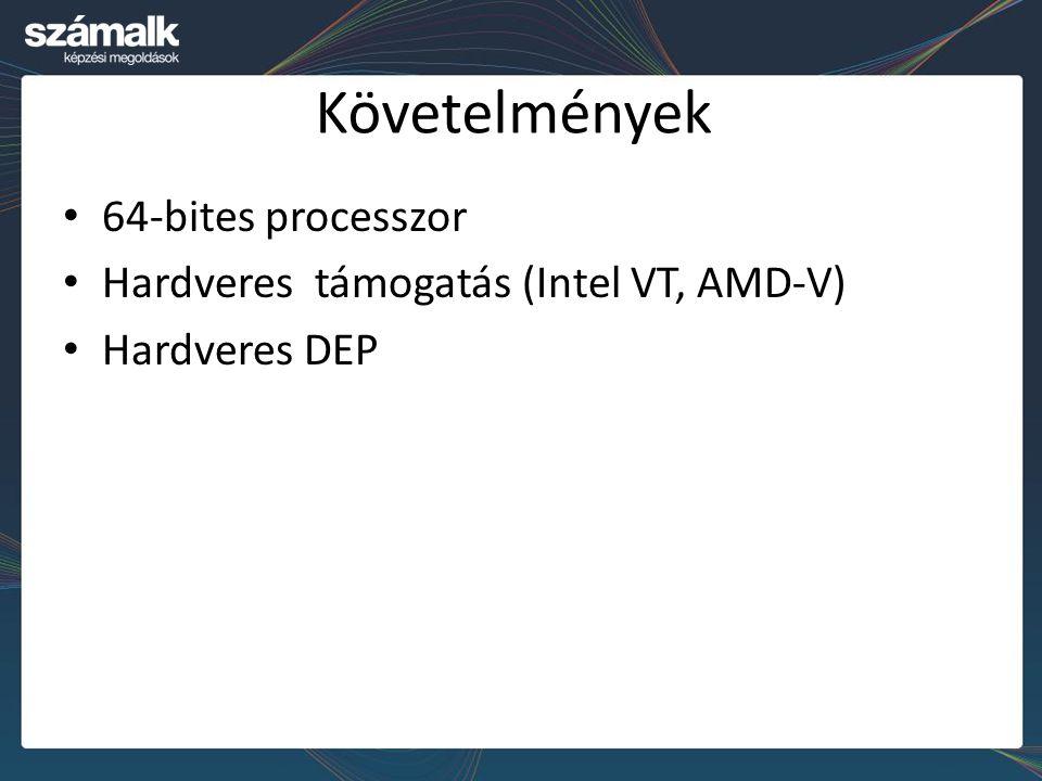 Követelmények 64-bites processzor