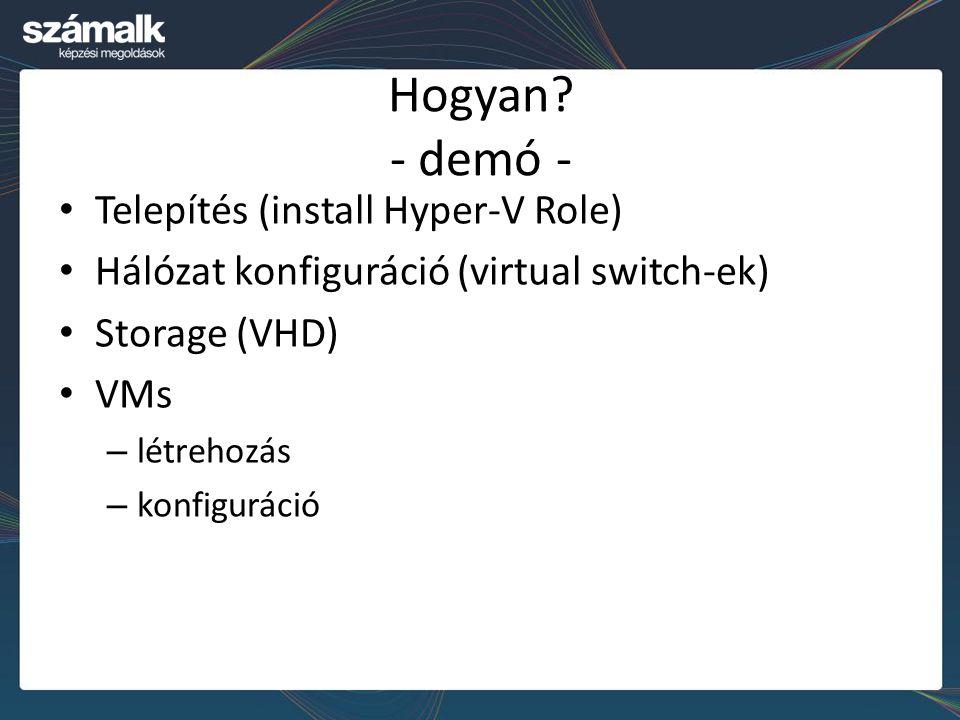 Hogyan - demó - Telepítés (install Hyper-V Role)