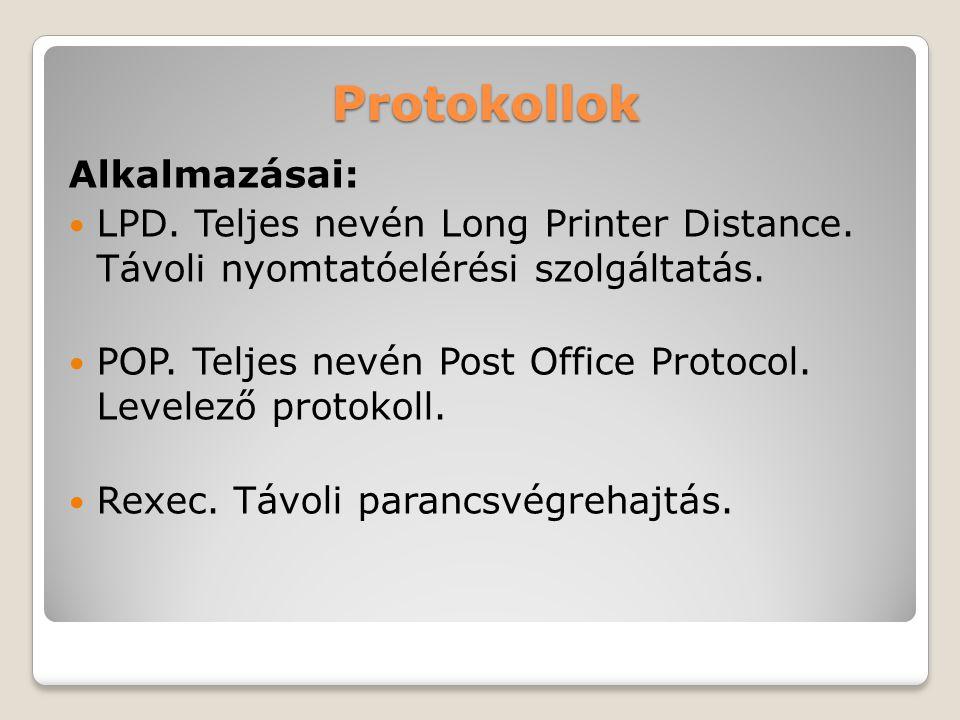 Protokollok Alkalmazásai: