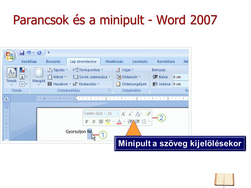Parancsok és a minipult - Word 2007