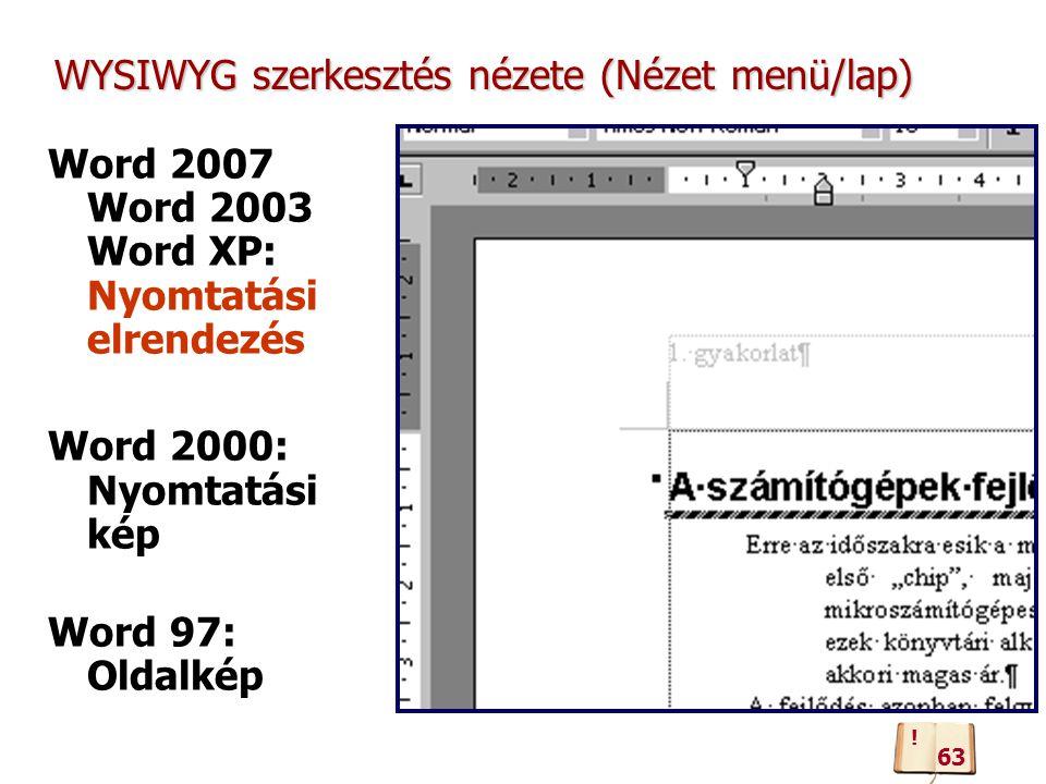 WYSIWYG szerkesztés nézete (Nézet menü/lap)