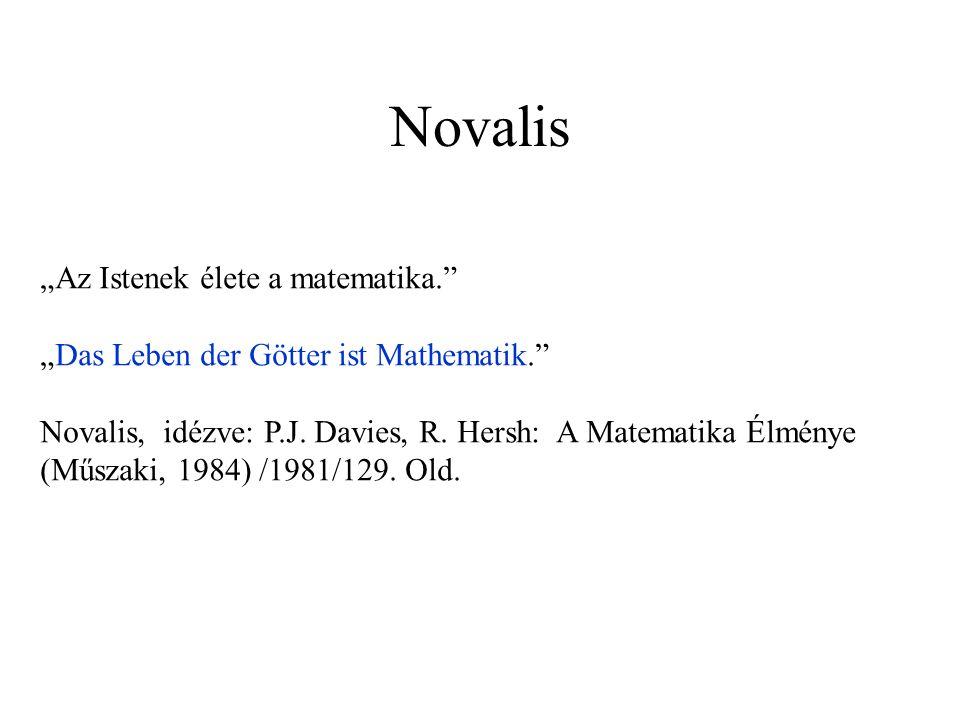 """Novalis """"Az Istenek élete a matematika."""