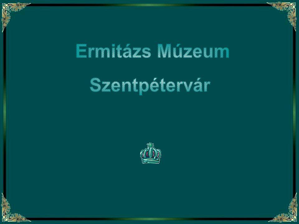 Ermitázs Múzeum Szentpétervár