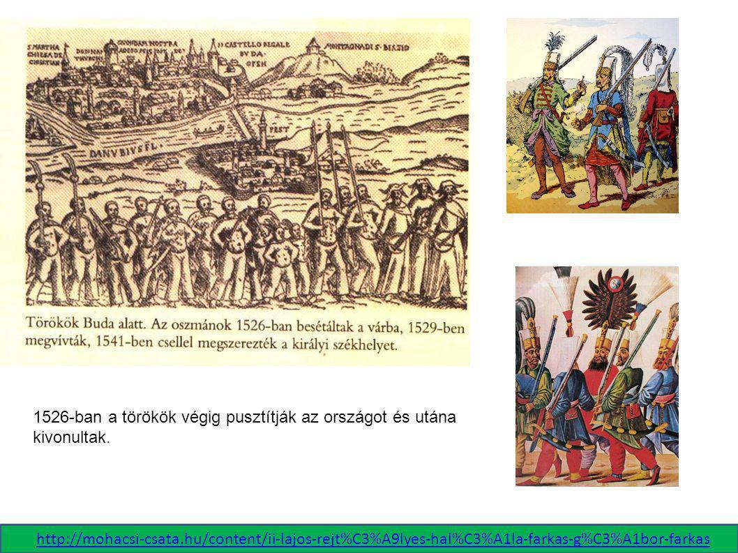 Hódoltság: 1541-gyel, Buda elfoglalásával Magyarország három részre szakadt. A középső terület a Hódoltság, a török által elfoglalt területek. A török uralmi rendszer mellett itt megmaradt a magyar adóztatás, vallási, jogi, kulturális kapcsolatok.