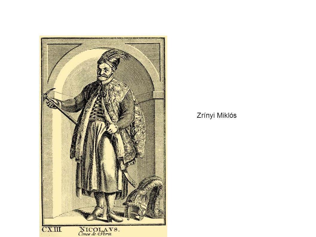 Zrínyi Miklós Alul látható a következő oldalon található kép: mek.niif.hu/00800/00893/html/doc/c400339.htm.