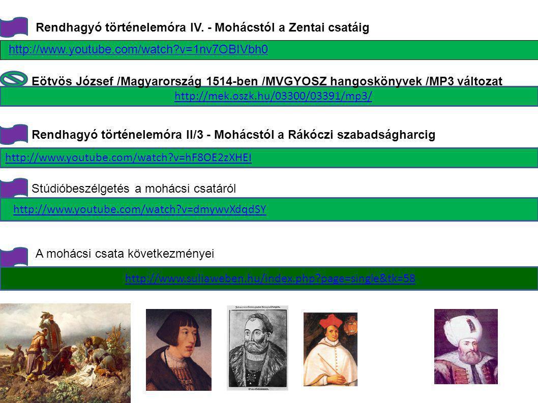 Rendhagyó történelemóra IV. - Mohácstól a Zentai csatáig