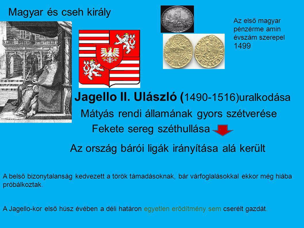 Jagello II. Ulászló (1490-1516)uralkodása