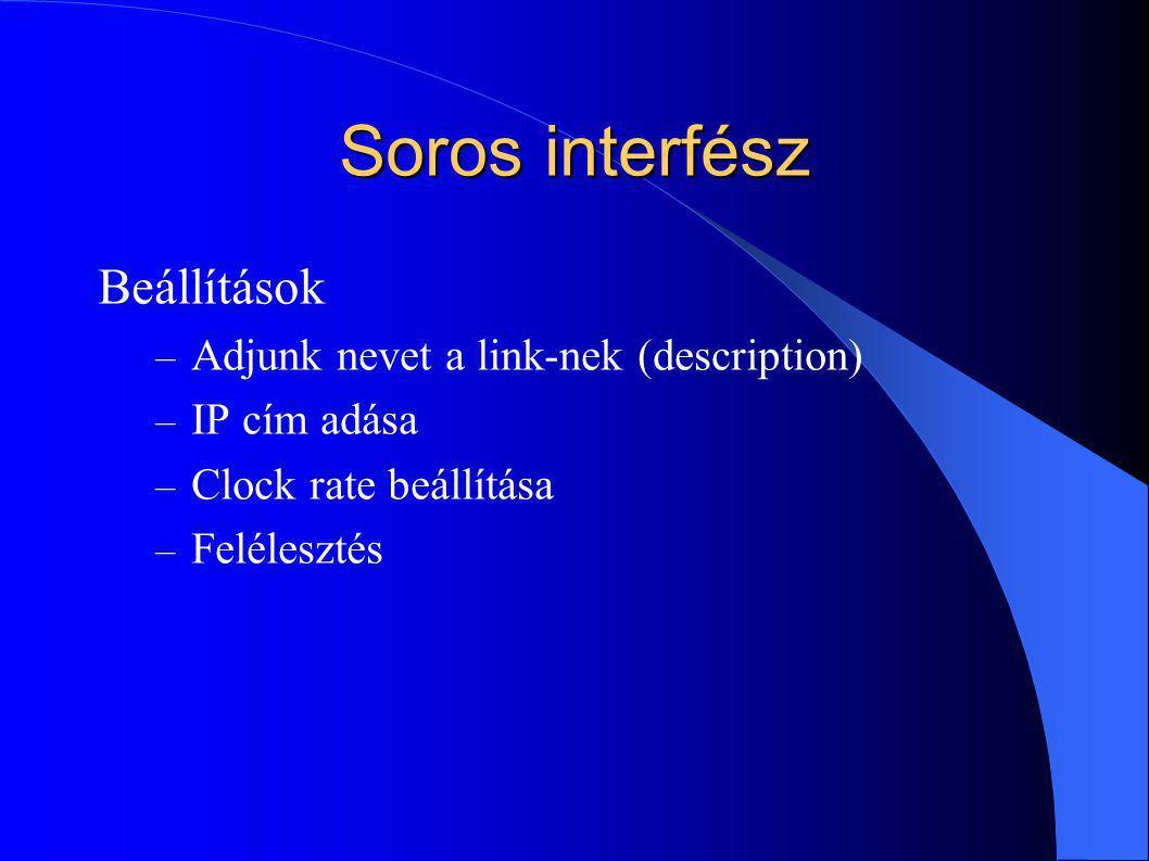 Soros interfész Beállítások Adjunk nevet a link-nek (description)