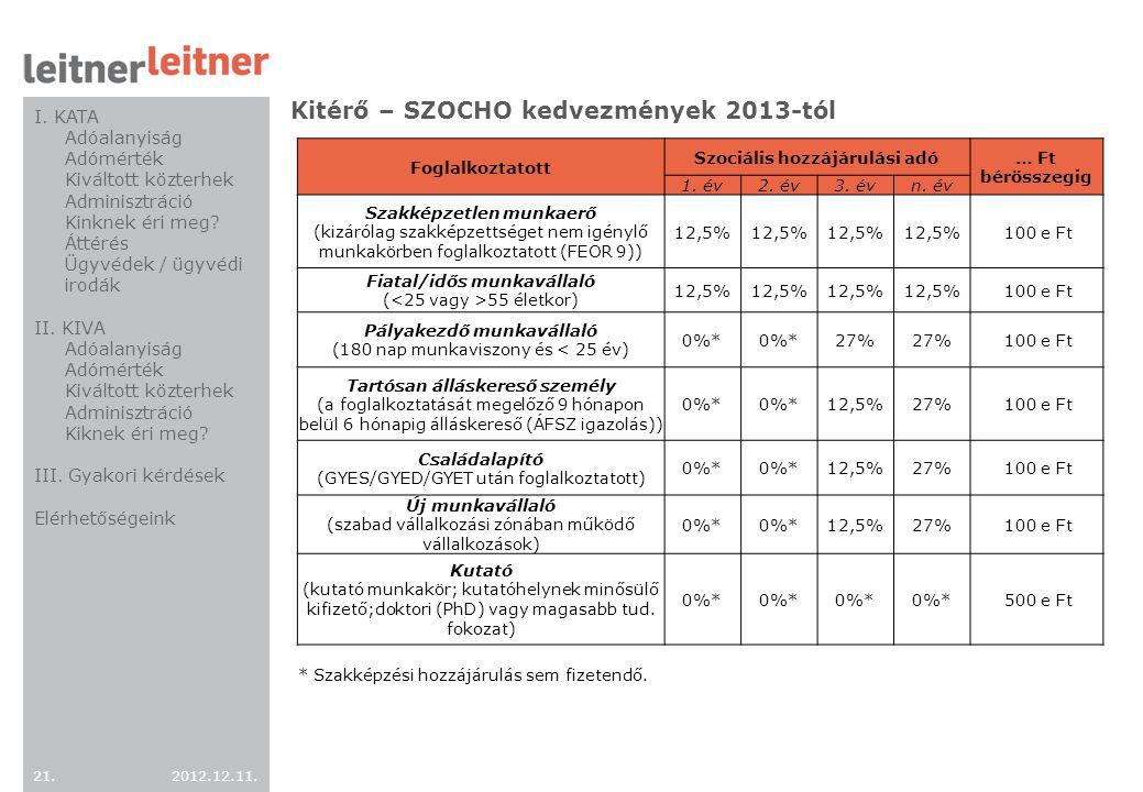 Kitérő – SZOCHO kedvezmények 2013-tól