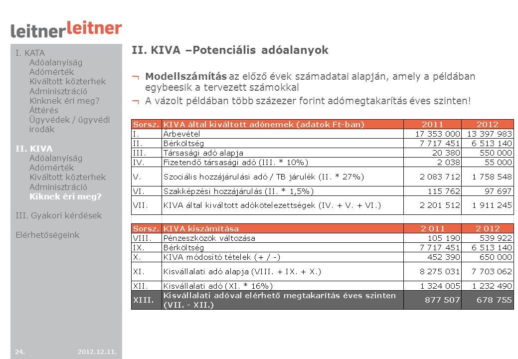 II. KIVA –Potenciális adóalanyok