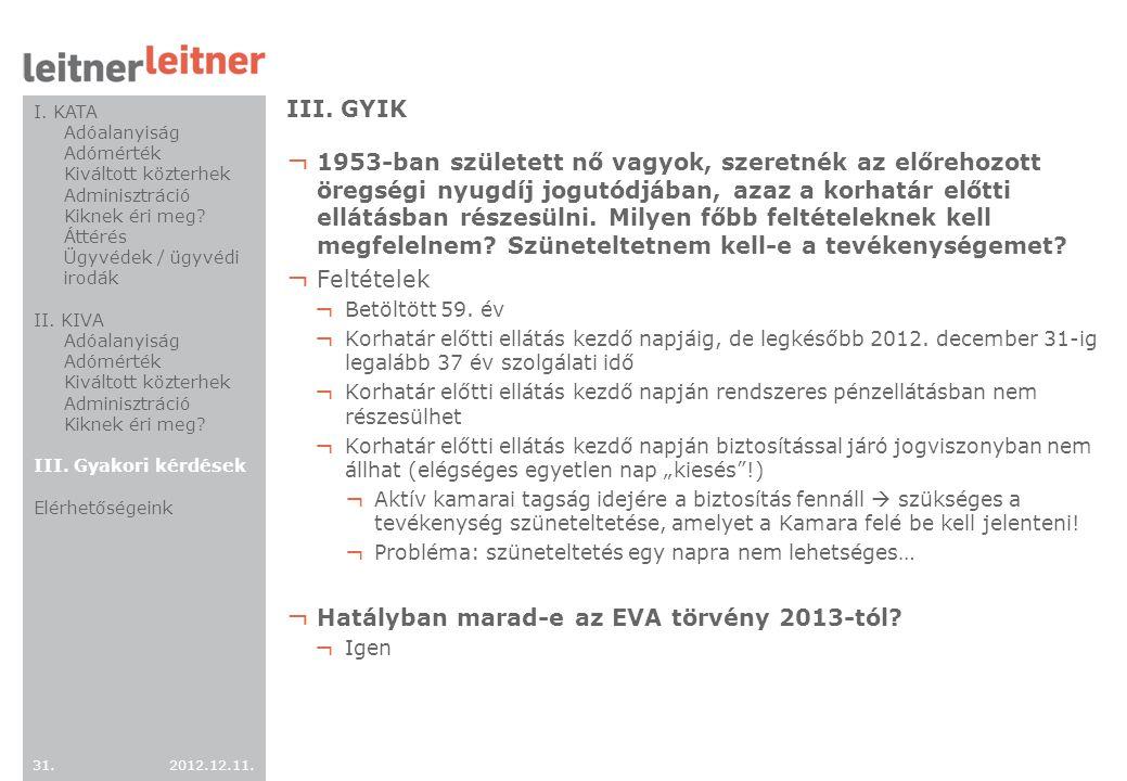 Hatályban marad-e az EVA törvény 2013-tól