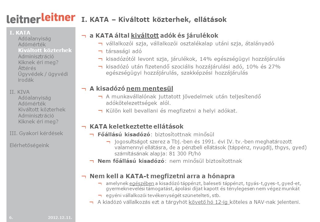 I. KATA – Kiváltott közterhek, ellátások