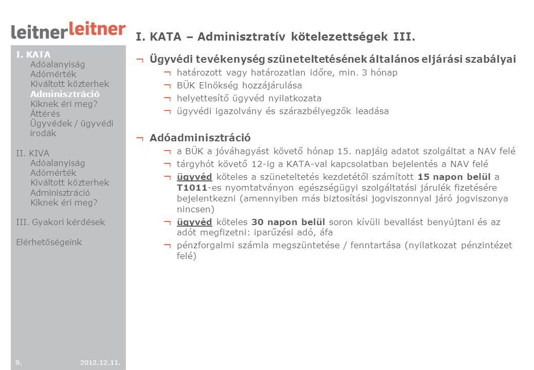 I. KATA – Adminisztratív kötelezettségek III.