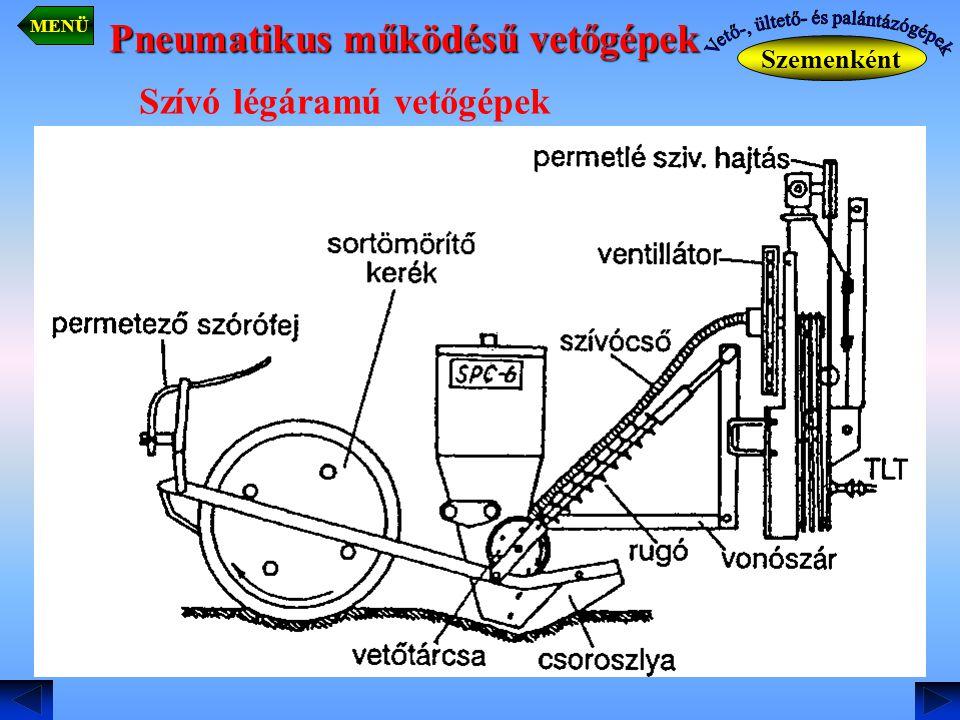 Pneumatikus működésű vetőgépek