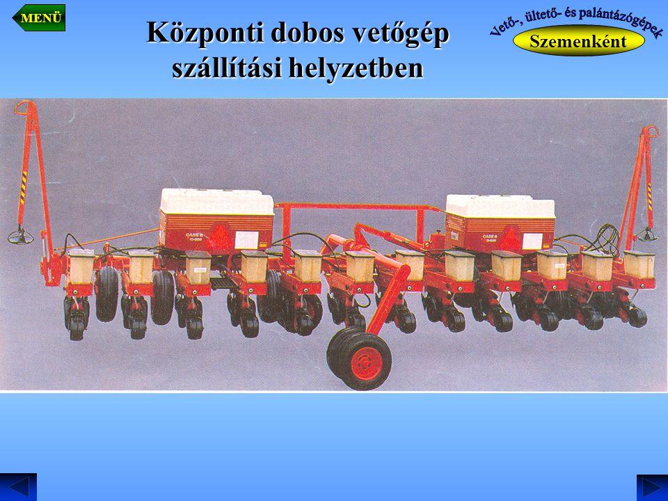 Központi dobos vetőgép szállítási helyzetben