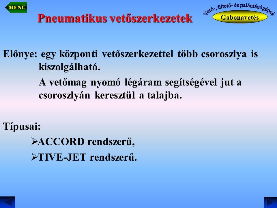 Pneumatikus vetőszerkezetek