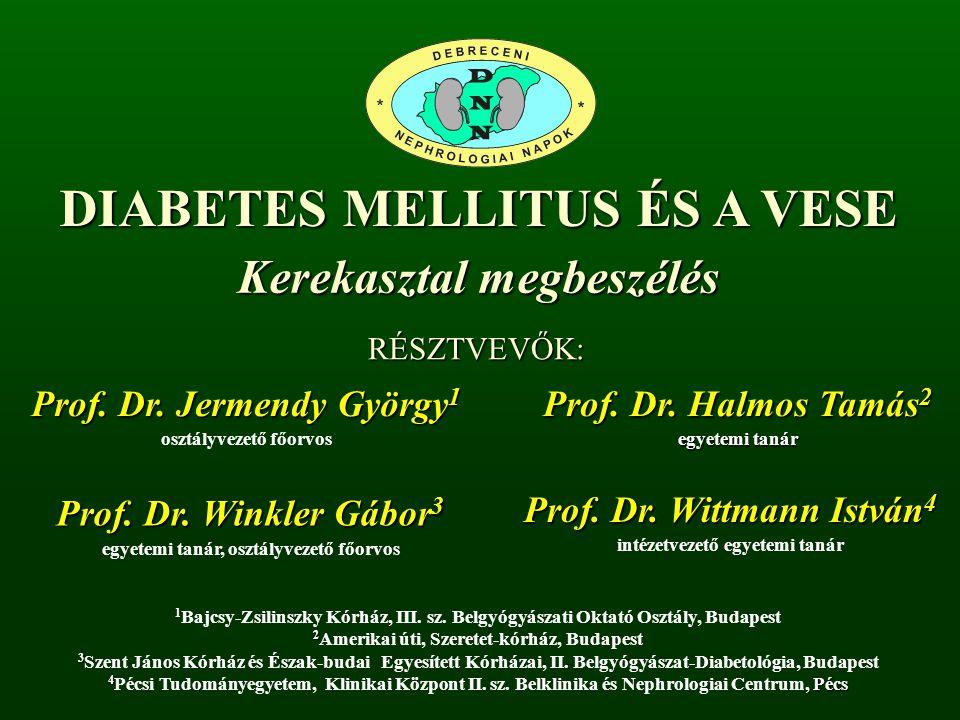 DIABETES MELLITUS ÉS A VESE