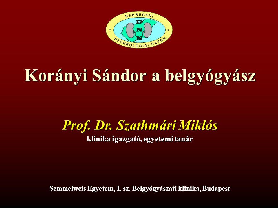 Korányi Sándor a belgyógyász
