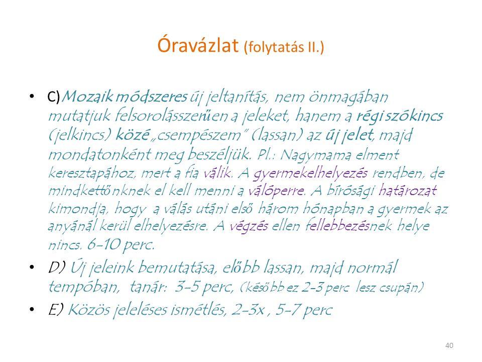 Óravázlat (folytatás II.)