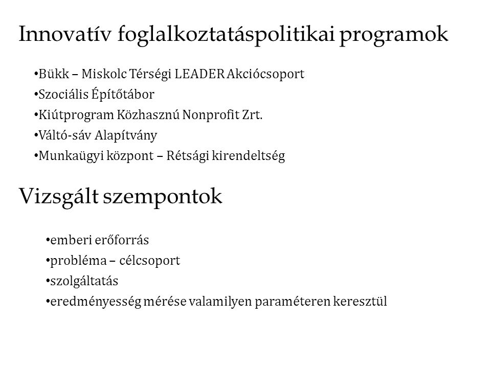 Innovatív foglalkoztatáspolitikai programok